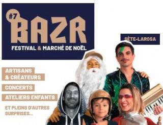 BAZR Festival & marché de noël